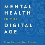 Recensión libro. Mental Health in the Digital Age: Grave Dangers, Great Promise